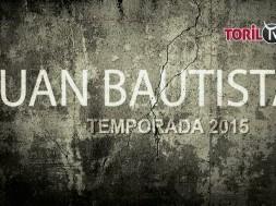 Juan bautista temporada 2015