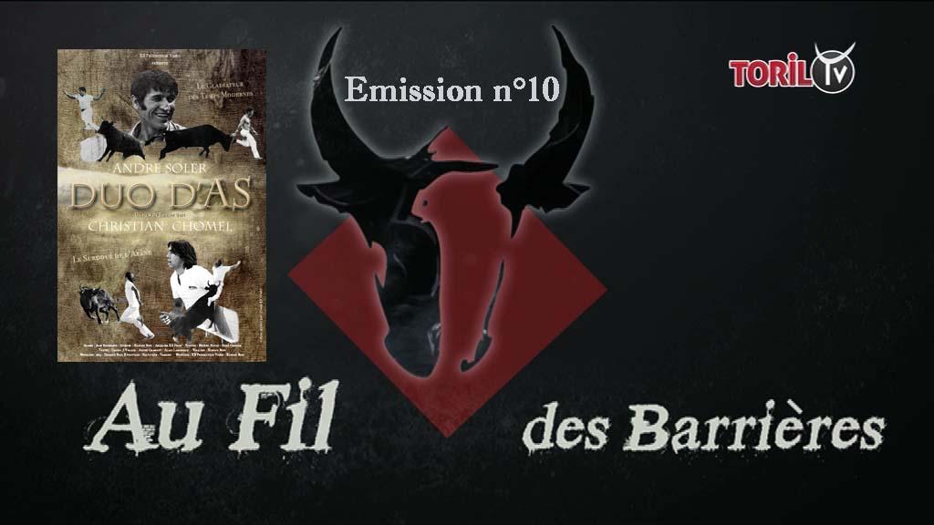 AU FIL DES BARRIERES – Emission n°10