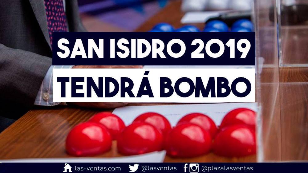 """INFO MADRID // Le """"Bombo"""" (tirage au sort) aura bien lieu pour la SAN ISIDRO 2019 – Les détails"""