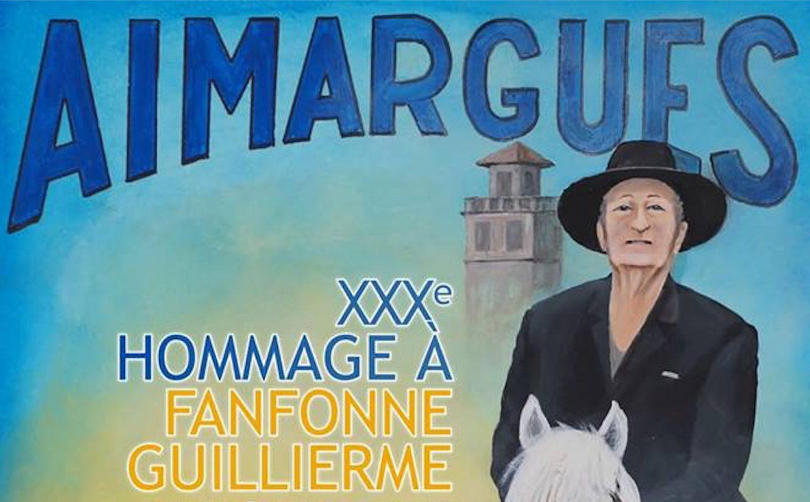 AIMARGUES 2019 // Le programme du 30ème Hommage à Fanfonne Guillierme