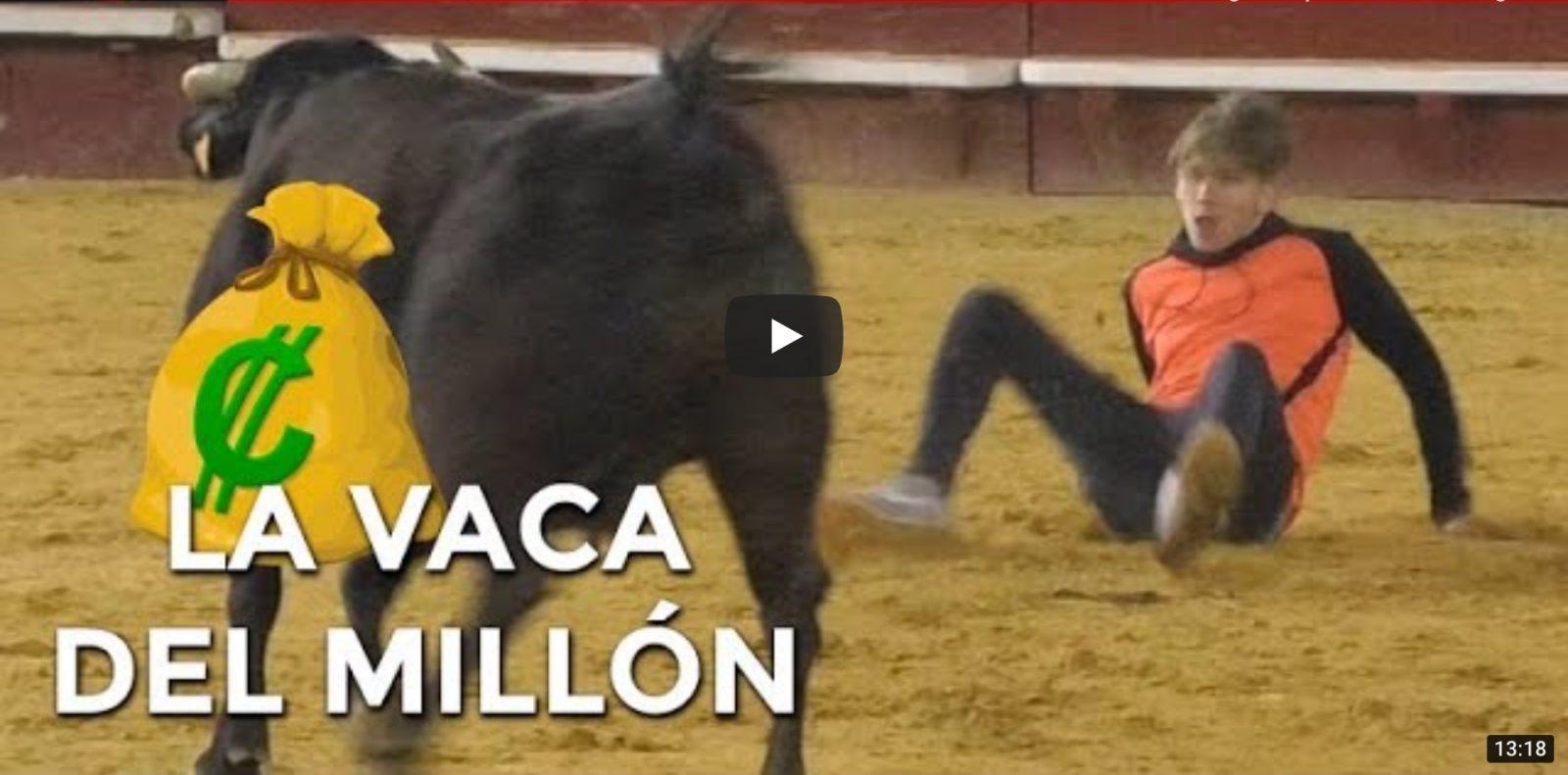 VIDEO // LA VACA DEL MILLÓN – Valencia