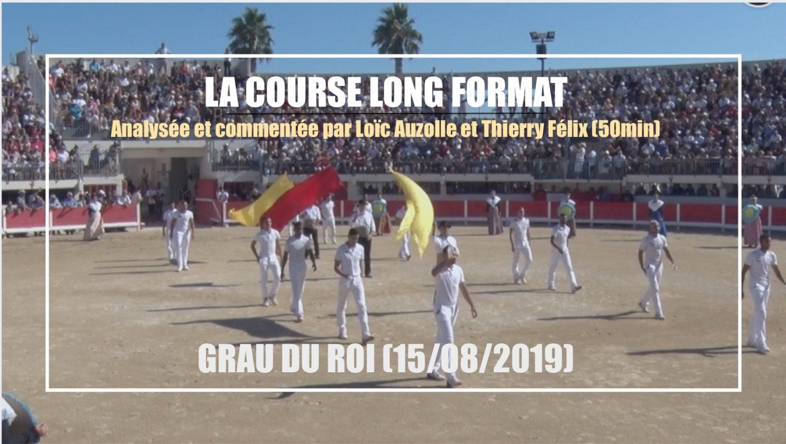 LA COURSE LONG FORMAT (50min) – Grau du Roi (15/08/2019) – Analysée et commentée par Loïc Auzolle et Thierry Félix