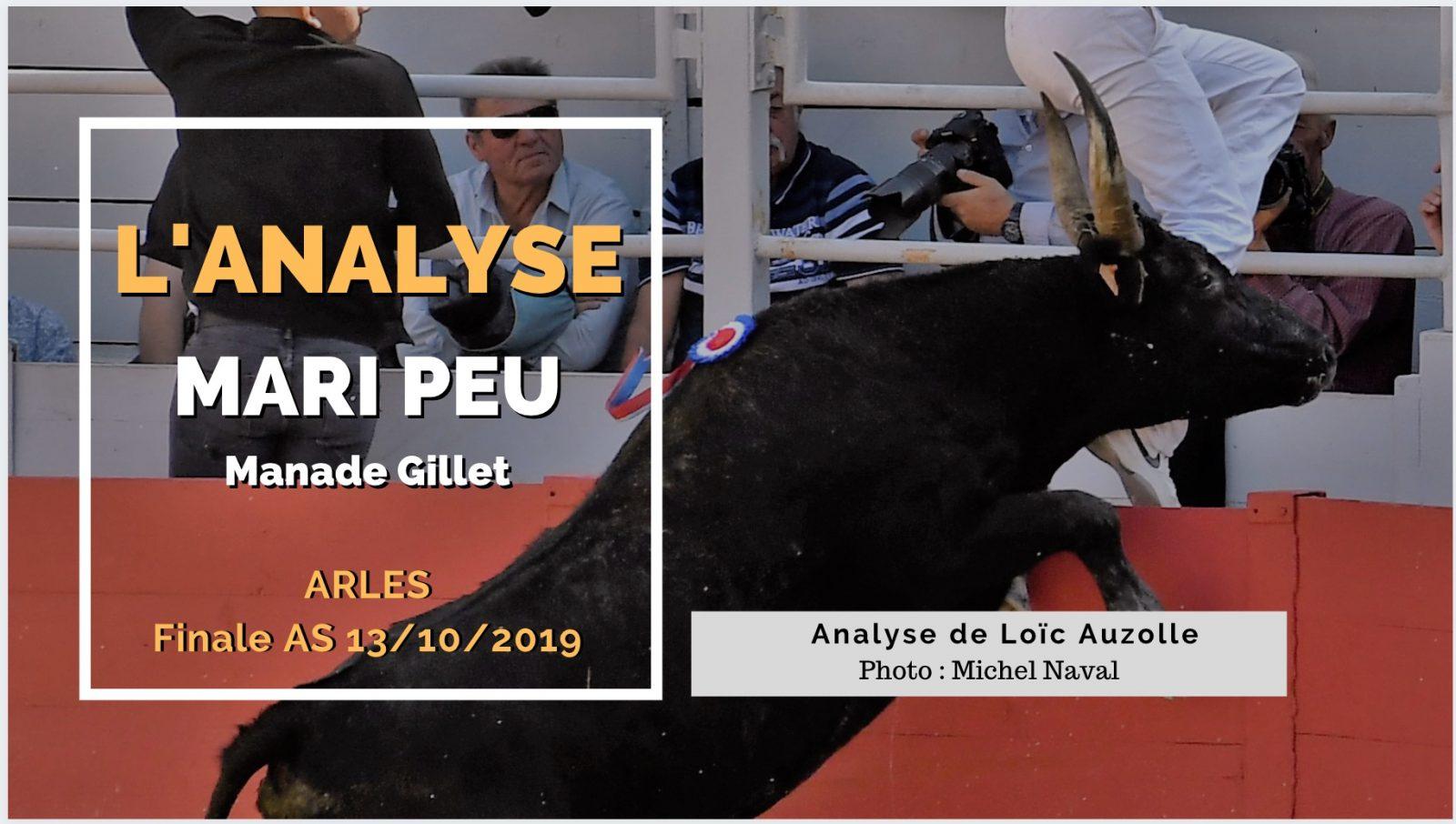 L'ANALYSE – Mari Peu (Gillet) – Finale AS Arles 13/10/2019