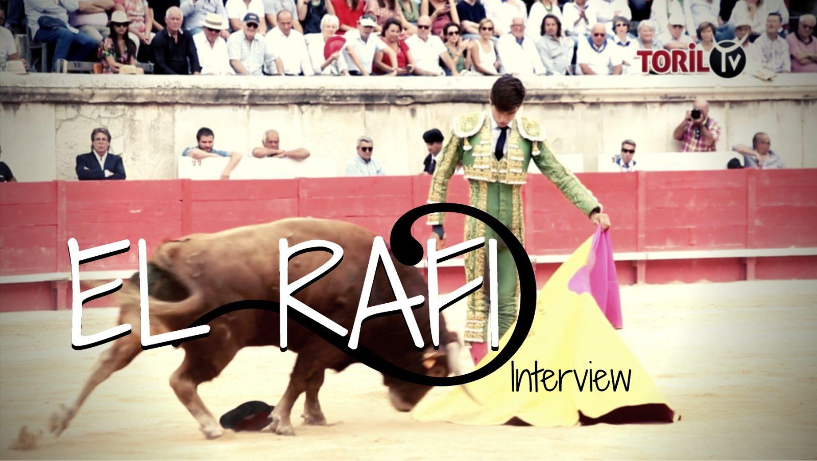 Rencontre avec le novillero EL RAFI – INTERVIEW
