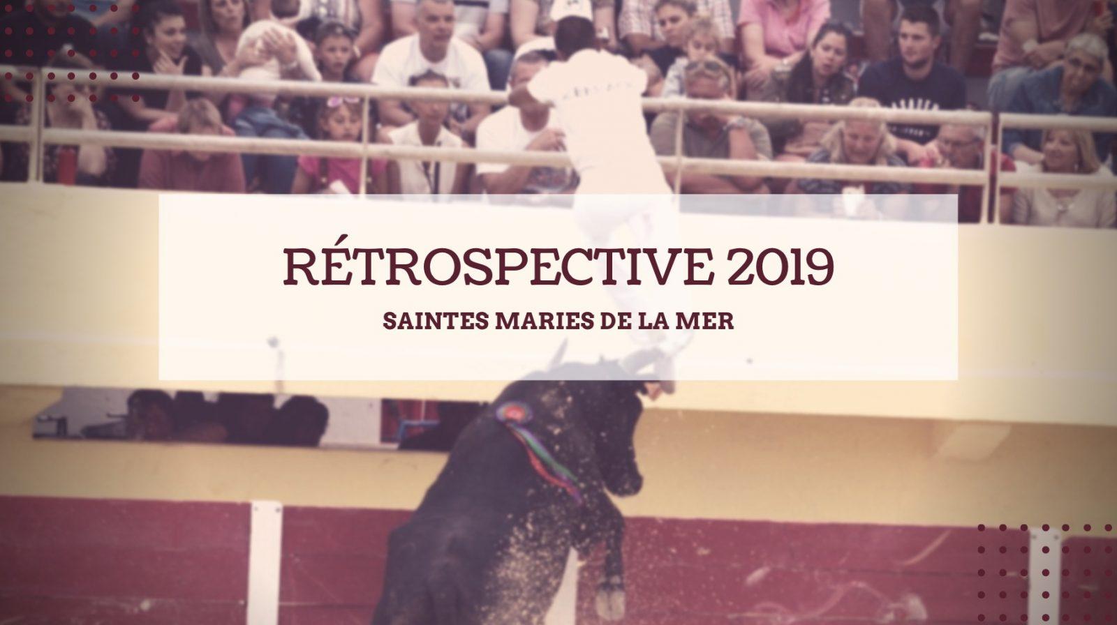 VIDEO // SAINTES MARIES DE LA MER – La rétrospective de la saison 2019